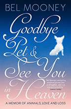 Goodbye Pet latest book by Bel Mooney